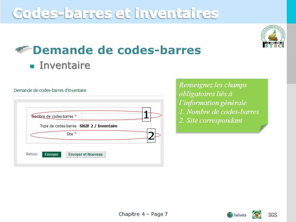 Demande de codes-barresInventaire Renseignez les champs obligatoires liés à linformation générale 1. Nombre de codes-barres 2. Site correspondant Rens