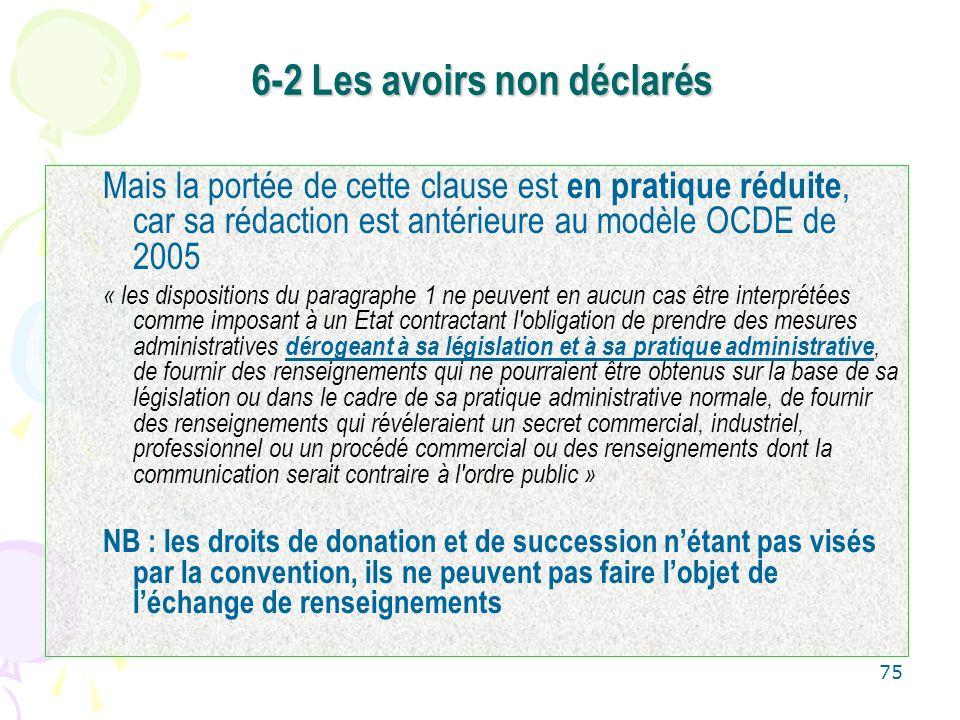 75 Mais la portée de cette clause est en pratique réduite, car sa rédaction est antérieure au modèle OCDE de 2005 « les dispositions du paragraphe 1 n
