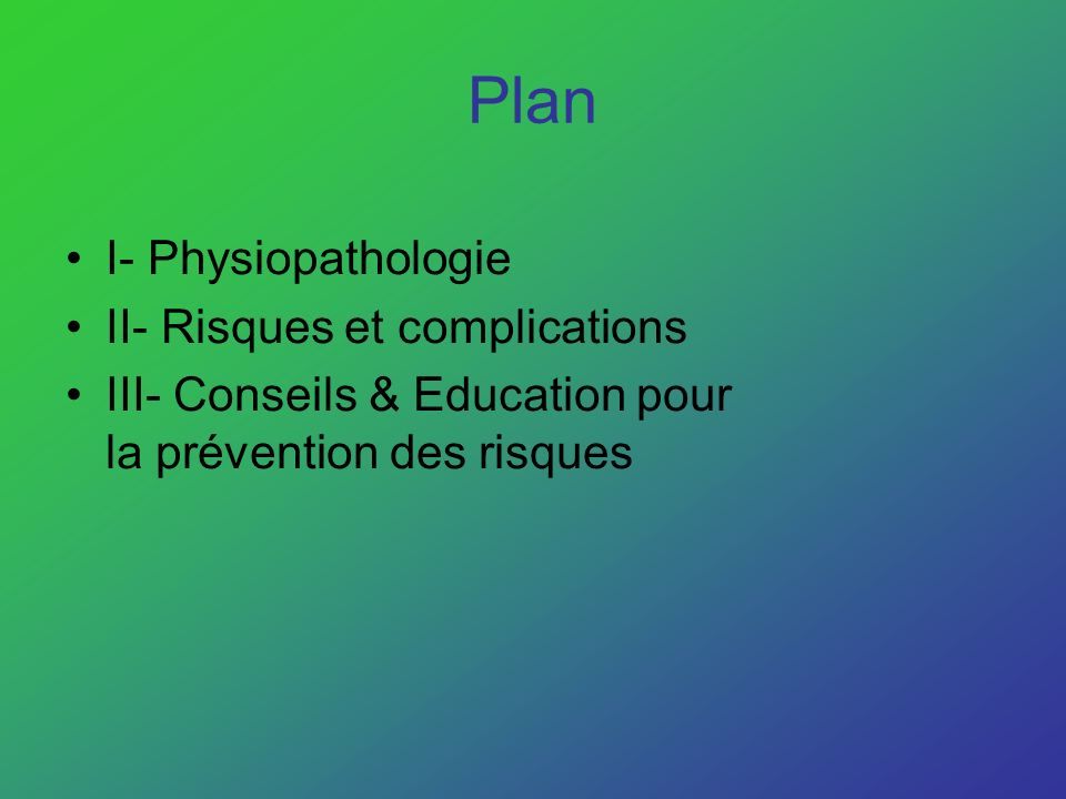I- Physiopathologie