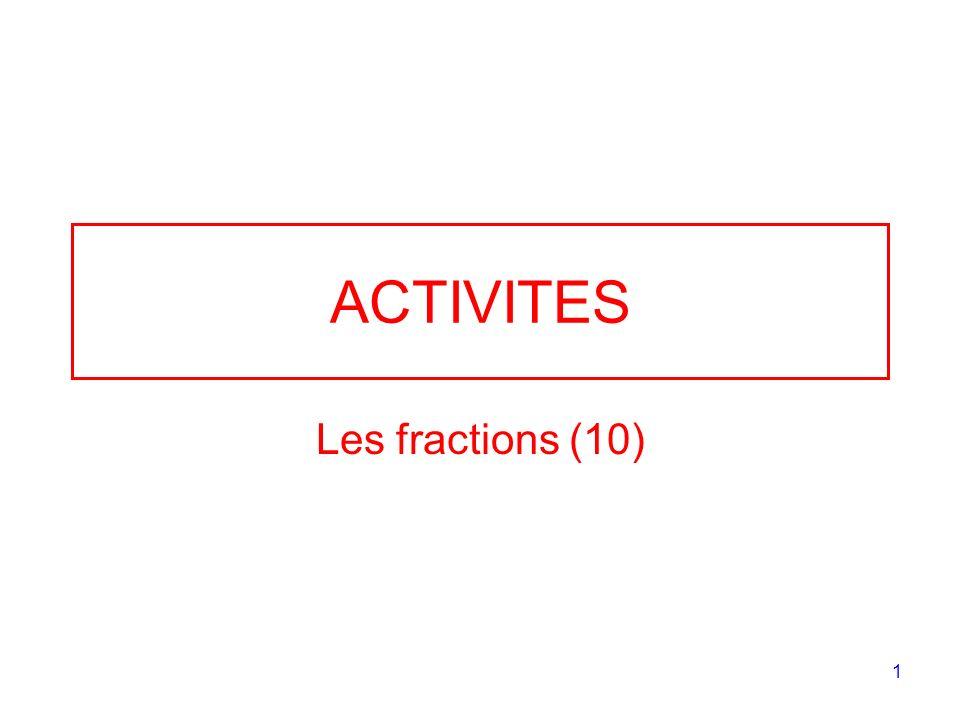12 Exercice 2 Pour chaque figure, indiquer la fraction de la surface totale qui est colorée :