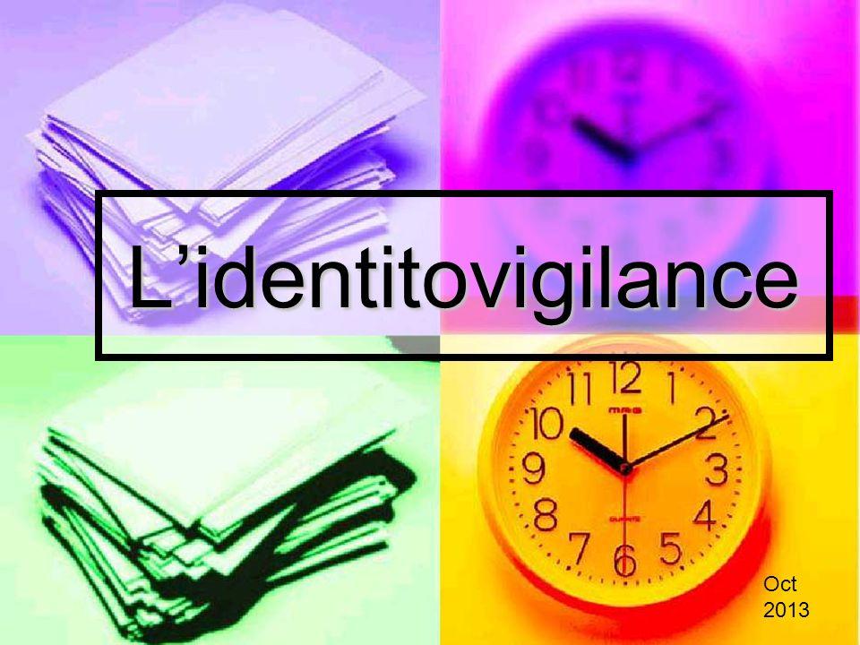 Lidentitovigilance Oct 2013