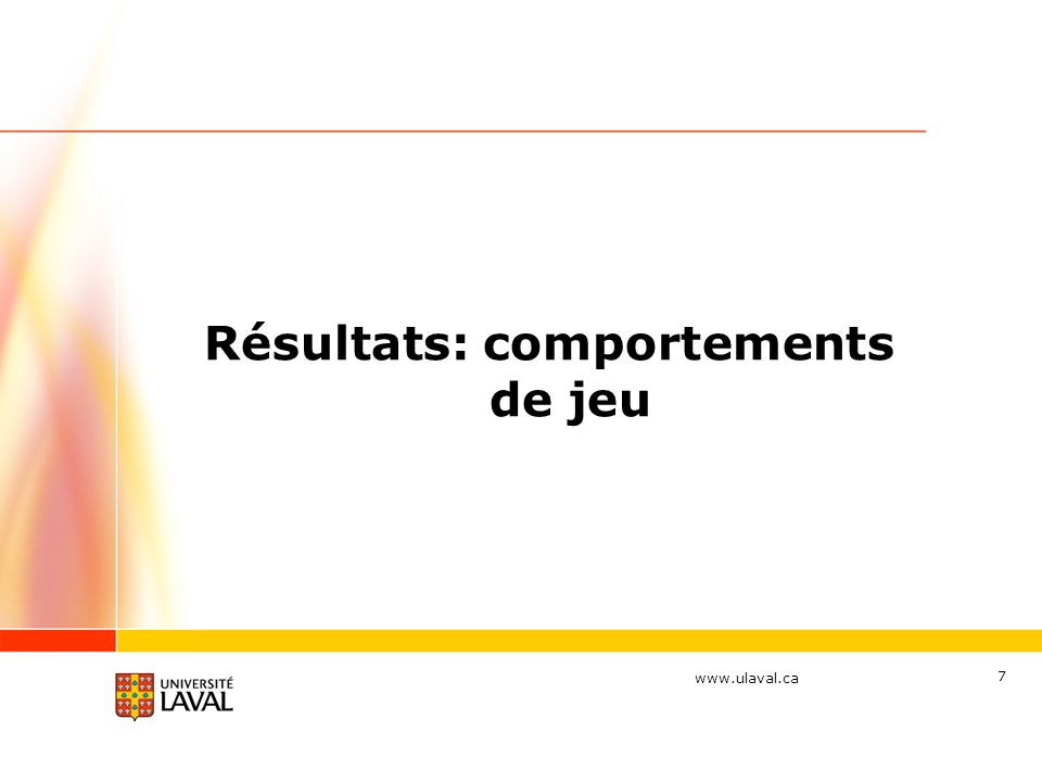 www.ulaval.ca 18 Les résultats vont dans le même sens que ceux obtenus dans l étude précédente: le pourcentage de joueurs pathologiques n est pas en relation avec la proximité géographique du casino de Montréal.