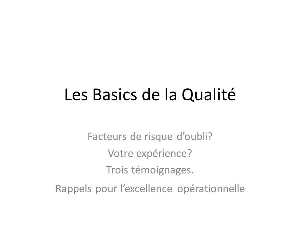 Les Basics de la Qualité Facteurs de risque doubli.