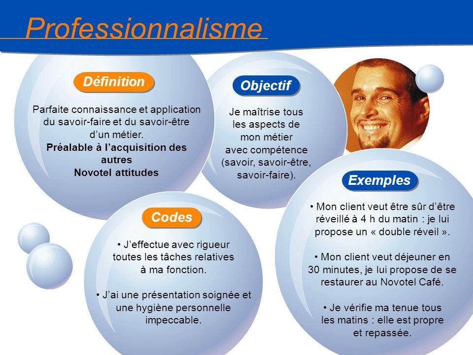 9 Responsabilité « je suis la bonne personne » Prise en charge intégrale de la demande du client.