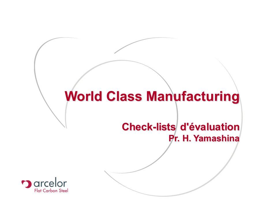 World Class Manufacturing Check-lists d évaluation TPM - JIPM