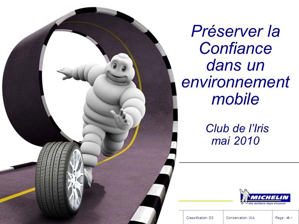 Club de L4Iris 26/05/10Auteur/Sce : Luc RollierDate de création : 25/05/10Classification : D3Conservation : WAPage : # / Préserver la Confiance dans un environnement mobile Club de lIris mai 2010