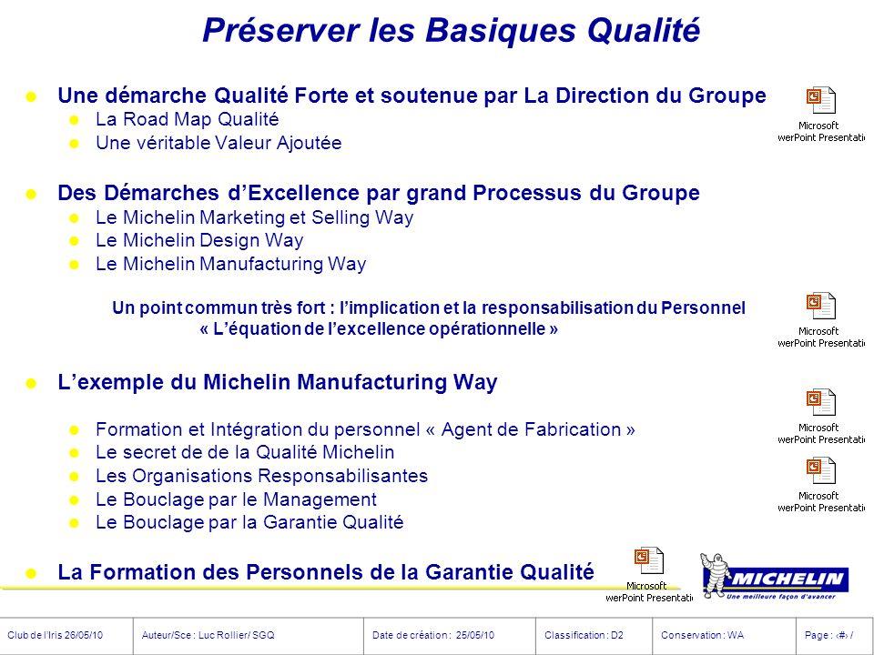 Club de lIris 26/05/10Auteur/Sce : Luc Rollier/ SGQDate de création : 25/05/10Classification : D2Conservation : WAPage : # / Préserver les Basiques Qu