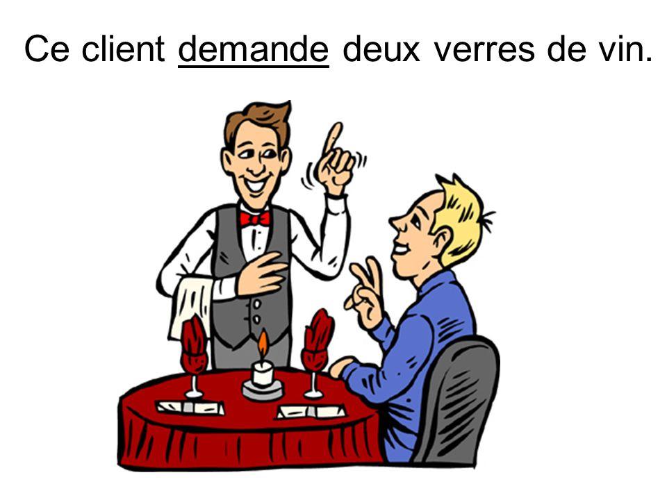 Ce client demande deux verres de vin.