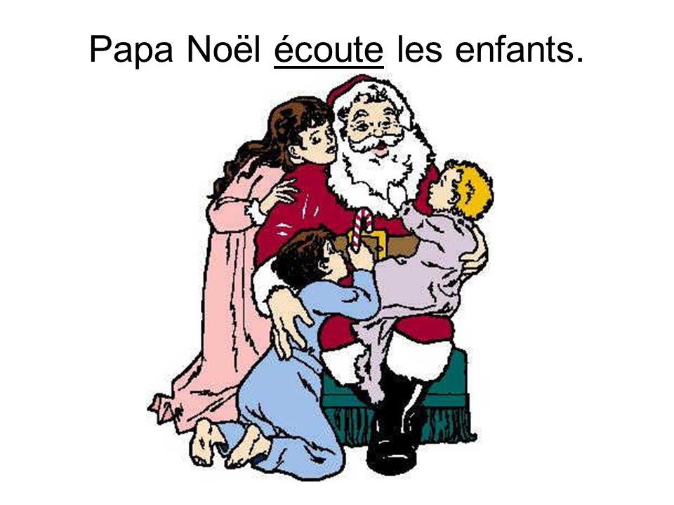Papa Noël écoute les enfants.