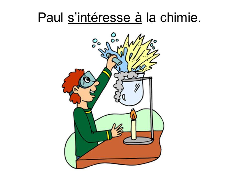 Paul sintéresse à la chimie.