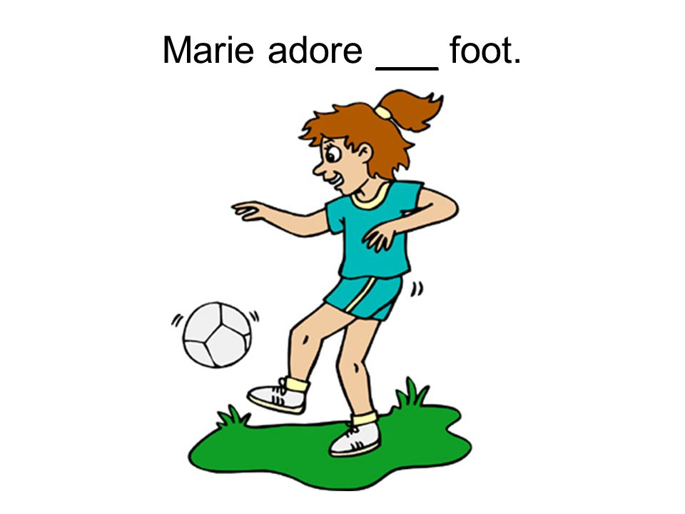 Marie adore ___ foot.