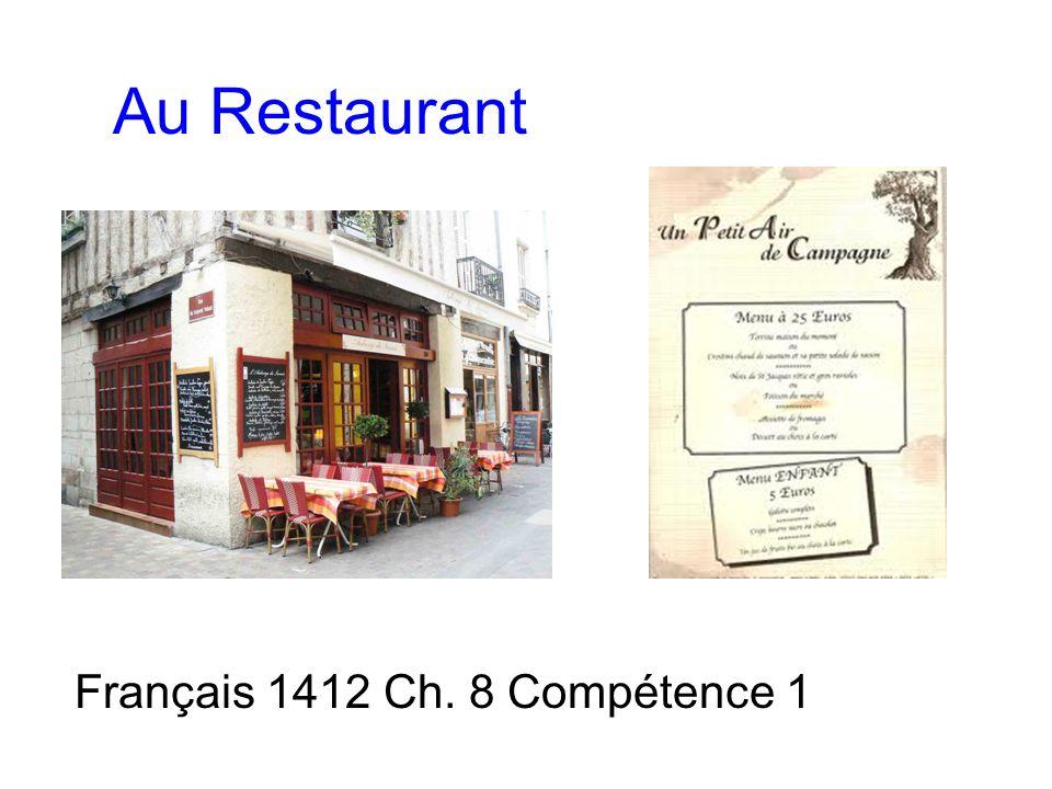 Au Restaurant Français 1412 Ch. 8 Compétence 1