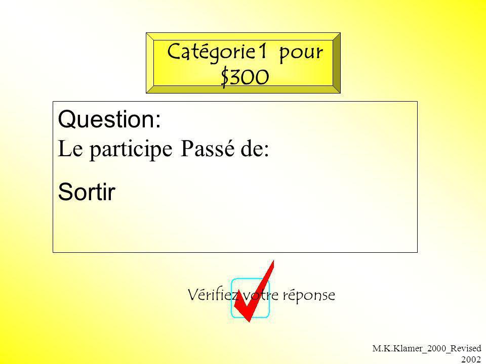 M.K.Klamer_2000_Revised 2002 Réponse: sorti Retournez à la planchette Catégorie 1 pour $300