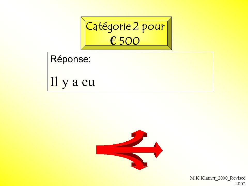 M.K.Klamer_2000_Revised 2002 Réponse: Il y a eu Catégorie 2 pour 500