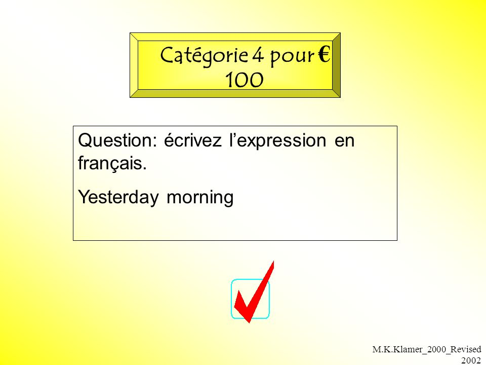 M.K.Klamer_2000_Revised 2002 Question: écrivez lexpression en français.
