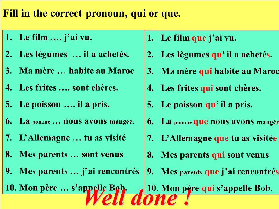 Here are some examples, using qui and que Le livre quelles lisent est ennuyeux.