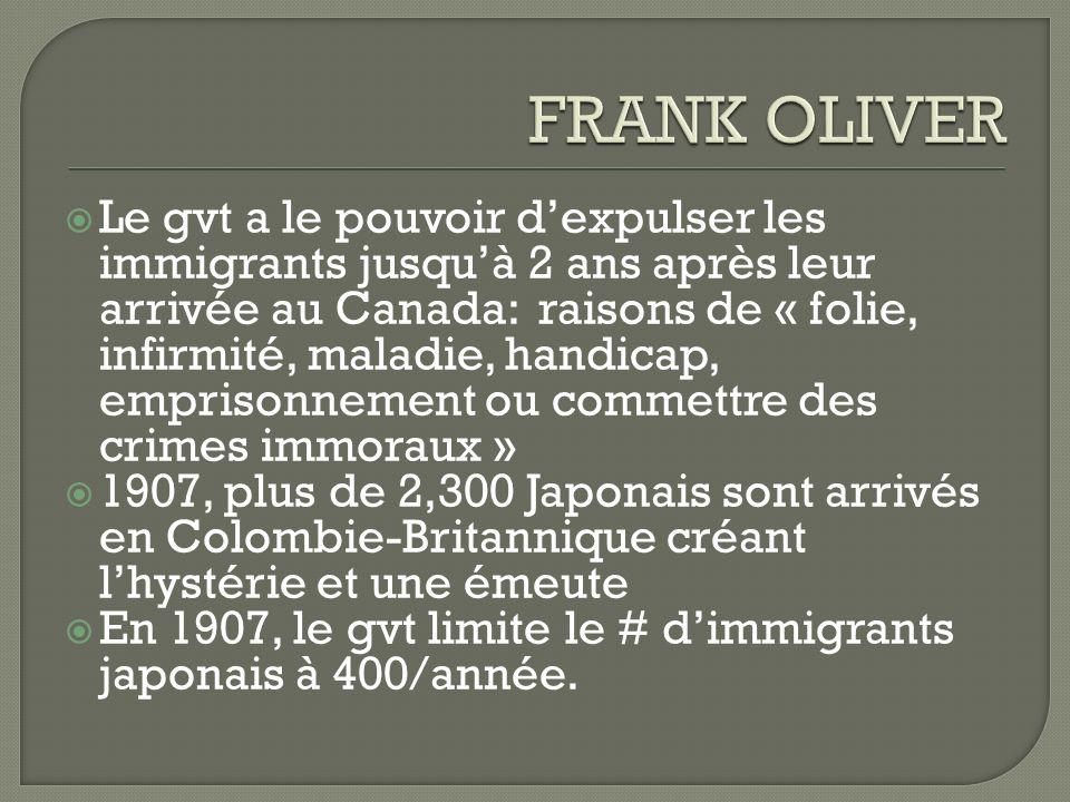 Le gvt a le pouvoir dexpulser les immigrants jusquà 2 ans après leur arrivée au Canada: raisons de « folie, infirmité, maladie, handicap, emprisonneme