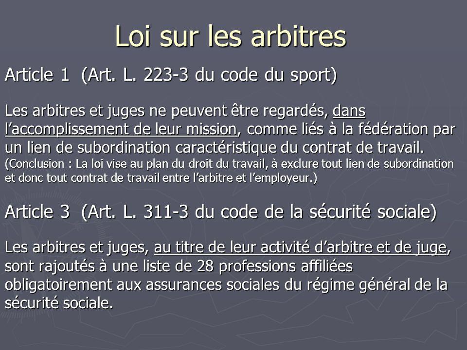 Loi sur les arbitres Article 1 (Art. L.