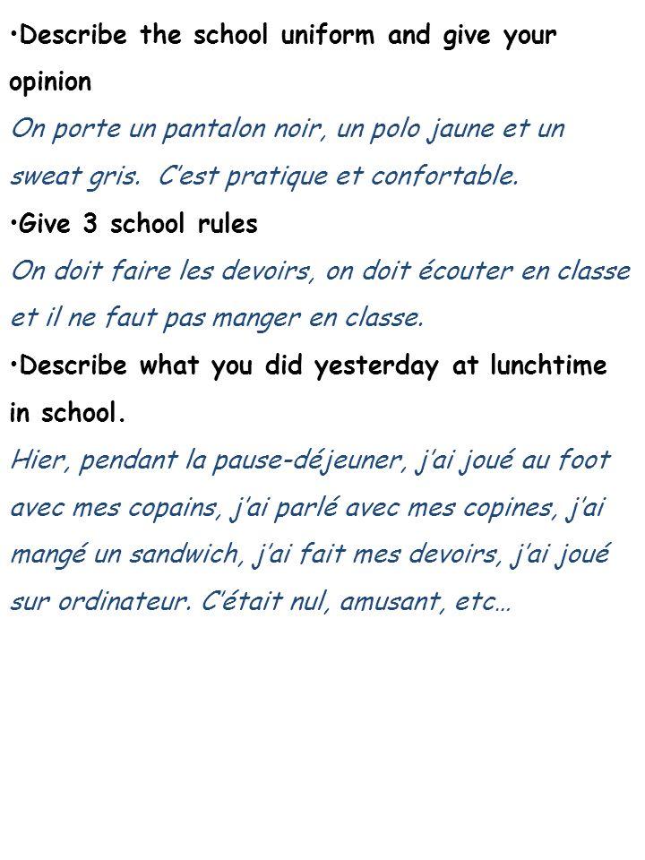 Say what you will do next year Lannée prochaine jirai au lycée.