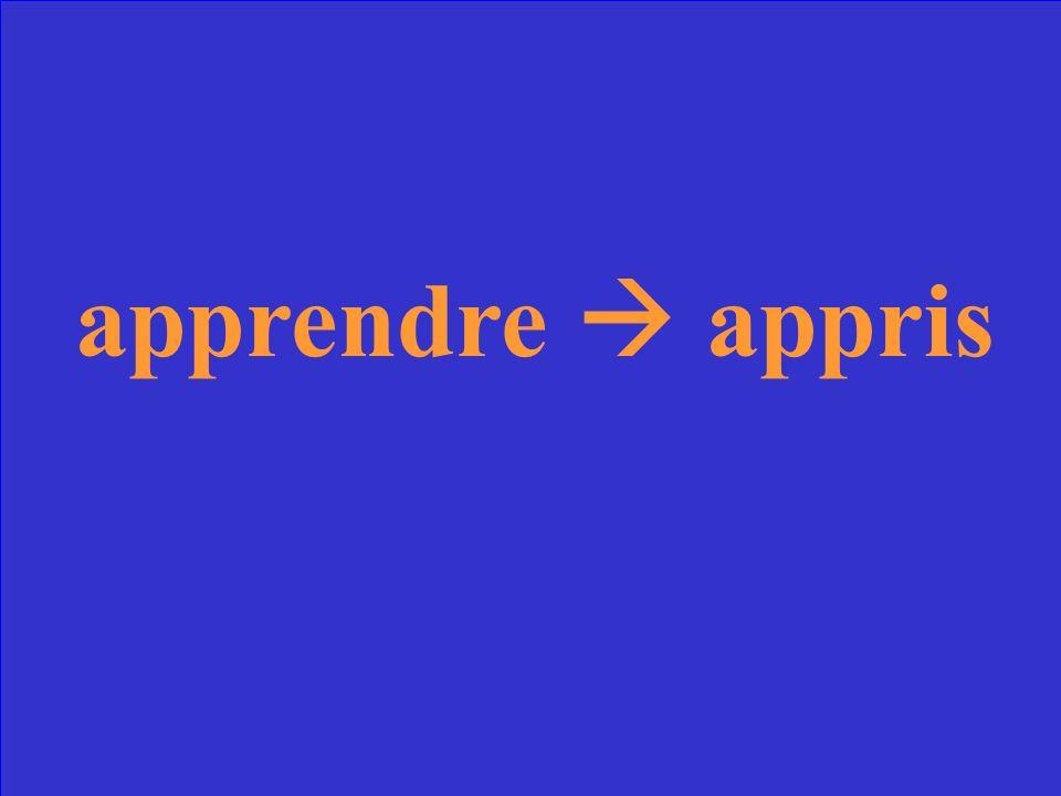 Quel est le participe passé du verbe apprendre?