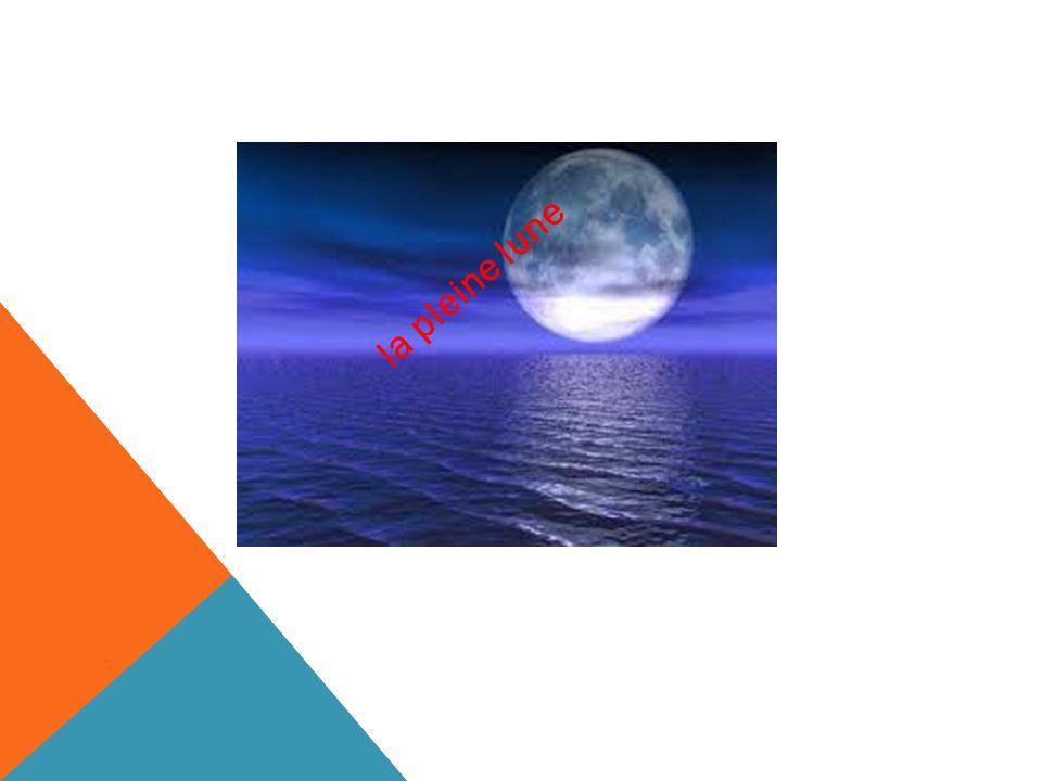 ??? la pleine lune