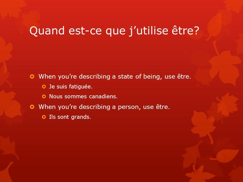 Expressions avec être 1.Tu es daccord avec moi. Être daccord avec = to agree with 2.
