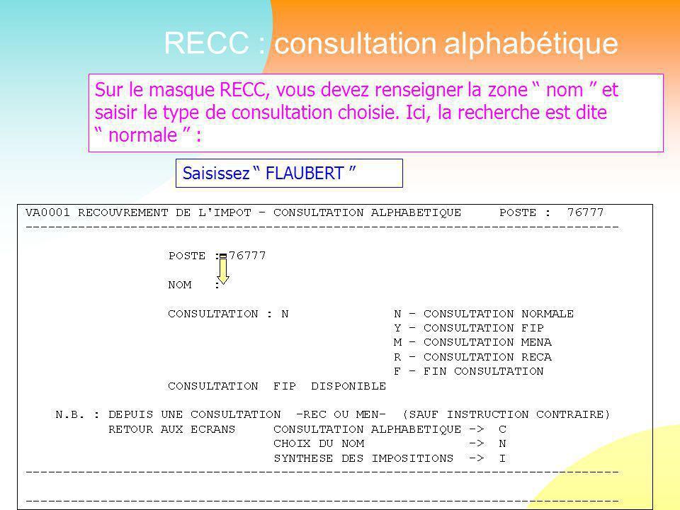 Sur le masque RECC, vous devez renseigner la zone nom et saisir le type de consultation choisie.