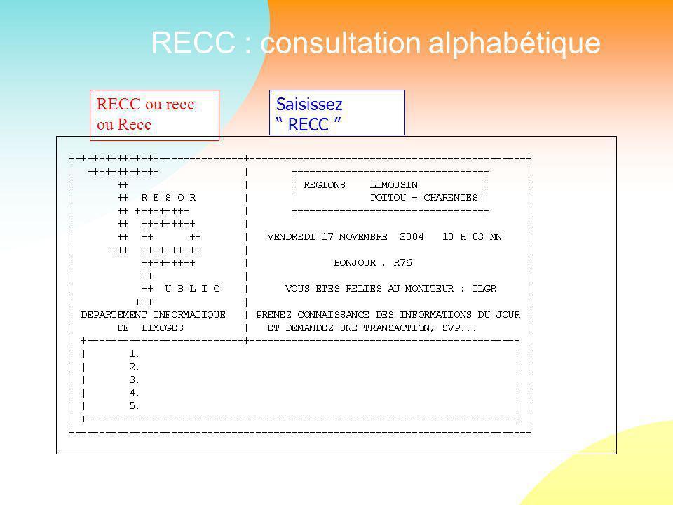 RECC : consultation alphabétique Saisissez RECC RECC ou recc ou Recc