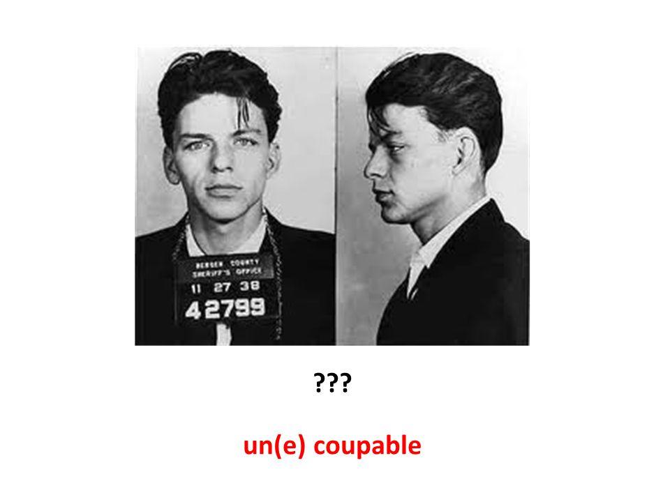 un(e) coupable ???
