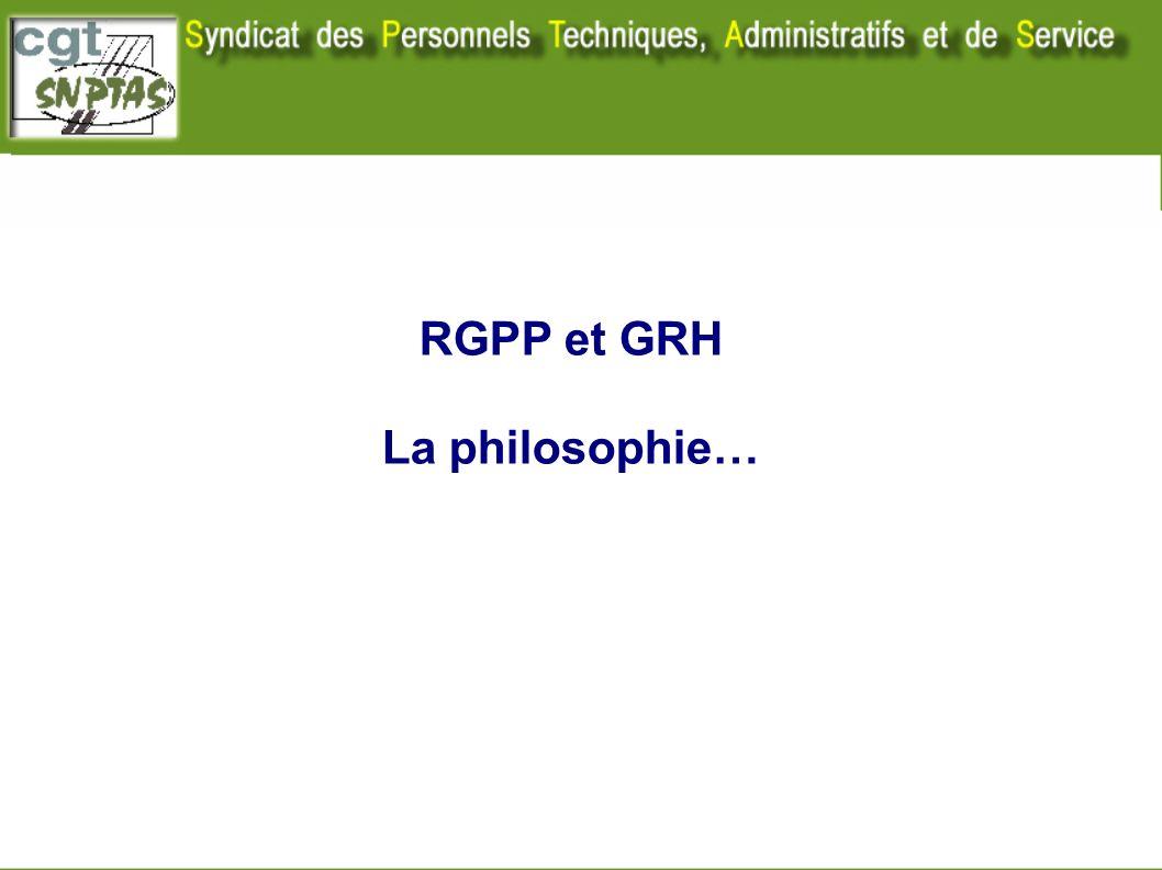 RGPP et GRH La philosophie… Nota : ce document ne traite pas de la partie GRH