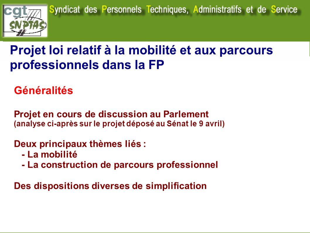 Projet loi relatif à la mobilité et aux parcours professionnels dans la FP Généralités Projet en cours de discussion au Parlement (analyse ci-après su