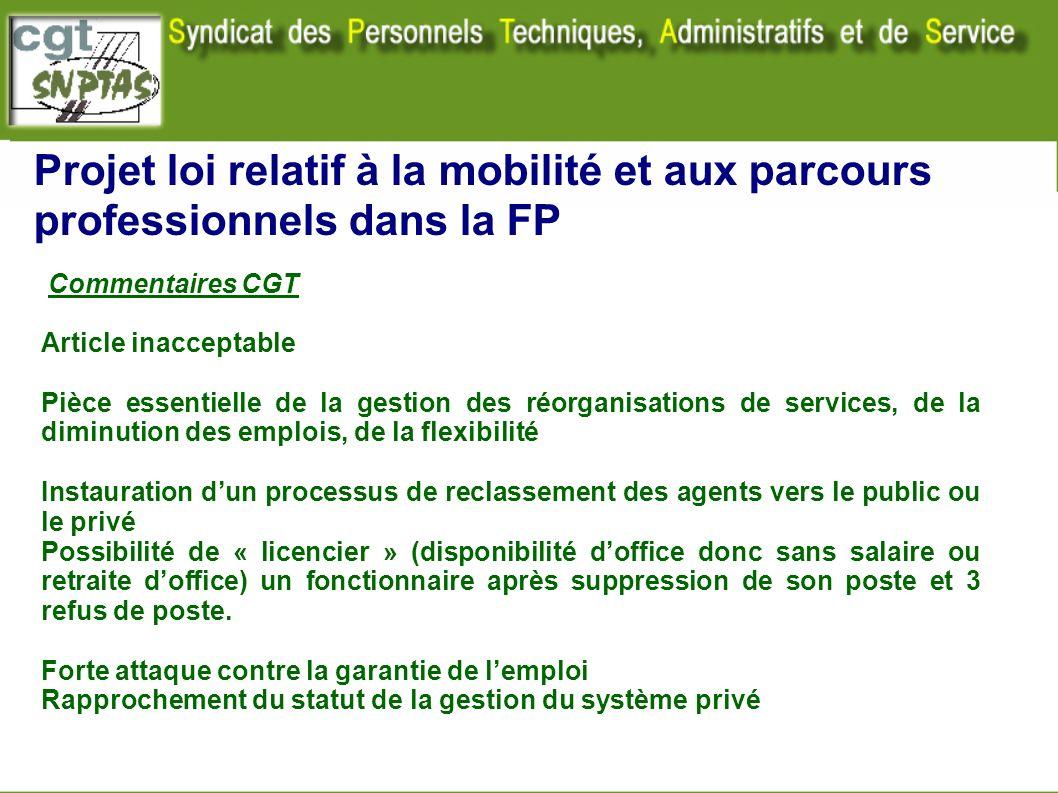 Projet loi relatif à la mobilité et aux parcours professionnels dans la FP Commentaires CGT Article inacceptable Pièce essentielle de la gestion des r