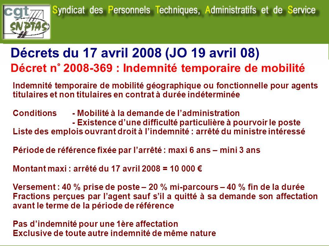Décret n° 2008-369 : Indemnité temporaire de mobilité Indemnité temporaire de mobilité géographique ou fonctionnelle pour agents titulaires et non tit