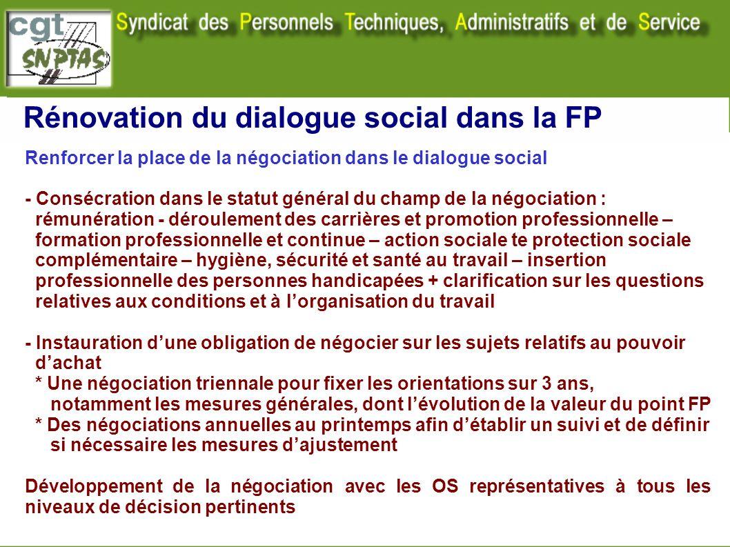 Rénovation du dialogue social dans la FP Renforcer la place de la négociation dans le dialogue social - Consécration dans le statut général du champ d