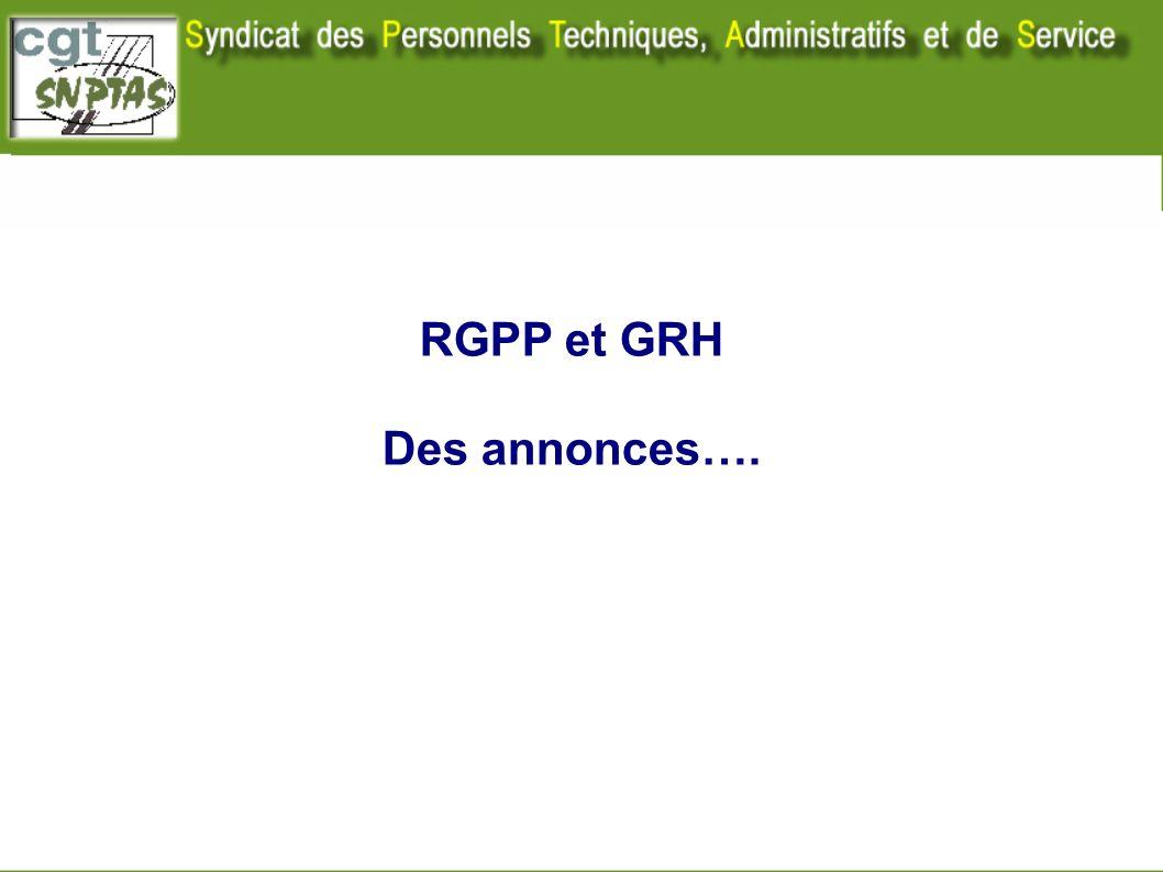 RGPP et GRH Des annonces…. Nota : ce document ne traite pas de la partie GRH