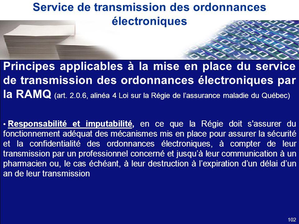 Service de transmission des ordonnances électroniques Principes applicables à la mise en place du service de transmission des ordonnances électronique
