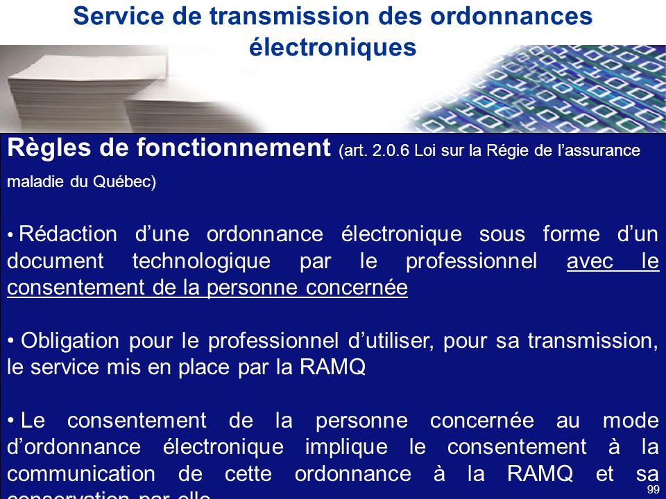 Service de transmission des ordonnances électroniques Règles de fonctionnement (art. 2.0.6 Loi sur la Régie de lassurance maladie du Québec) Rédaction