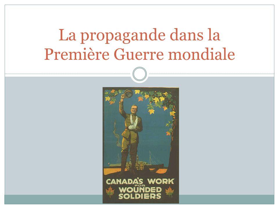 La propagande dans la Première Guerre mondiale