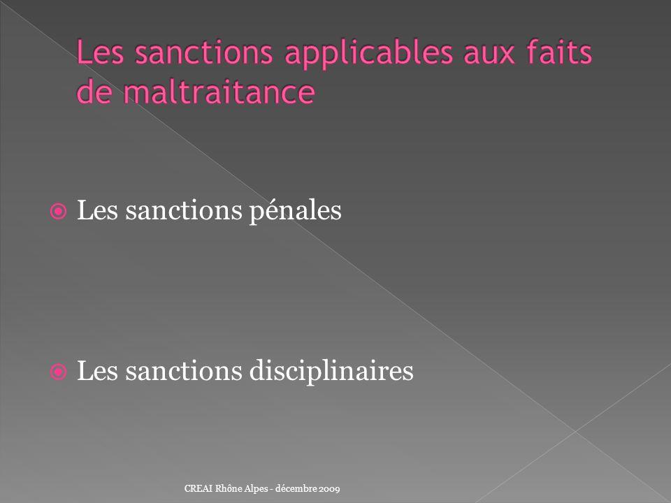 Les sanctions pénales Les sanctions disciplinaires CREAI Rhône Alpes - décembre 2009