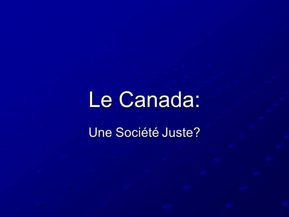 Le Canada: Une Société Juste