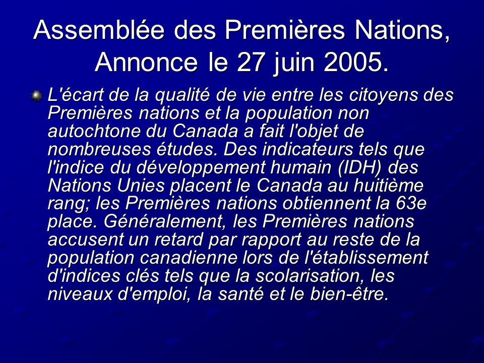 Assemblée des Premières Nations, Annonce le 27 juin 2005.