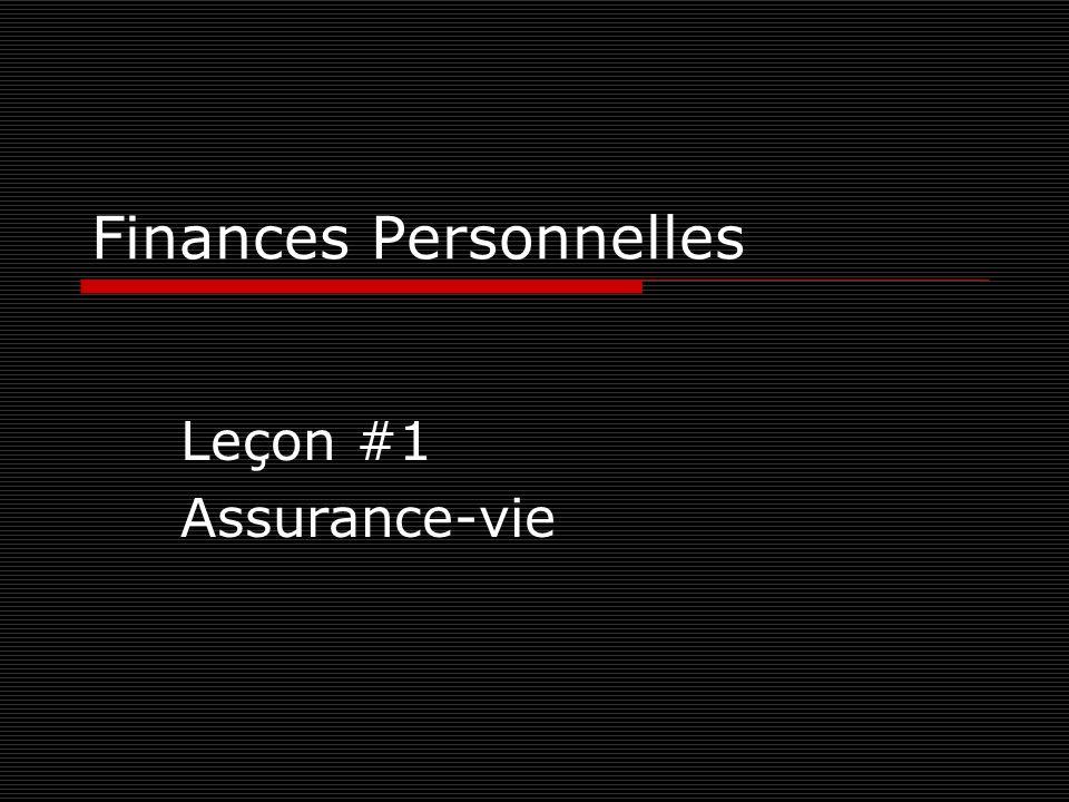 Finances Personnelles Leçon #1 Assurance-vie