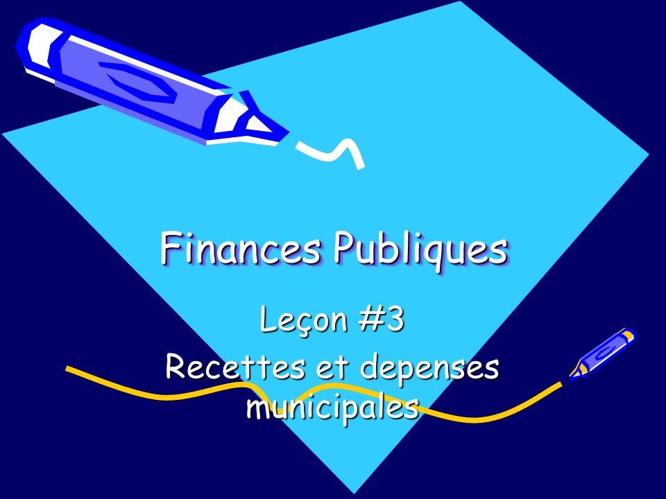 Finances Publiques Leçon #3 Recettes et depenses municipales