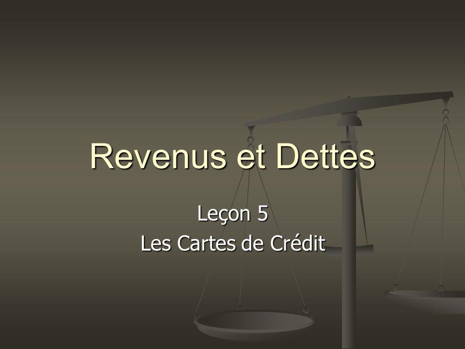 Revenus et Dettes Leçon 5 Les Cartes de Crédit