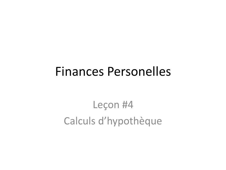 Calculs Hypothèque = prix dachat – versement initial Paiement = (taux dintérêt selon le tableau damortissement x hypothèque) ÷ 1 000 I=CTD – I = Intérêts – C = ancien solde impayé – D = durée (en années)