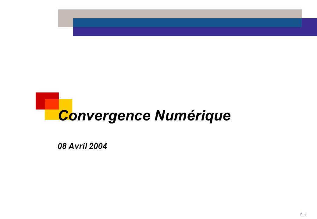 P. 1 Convergence Numérique 08 Avril 2004