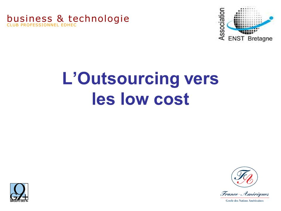 LOutsourcing vers les low cost