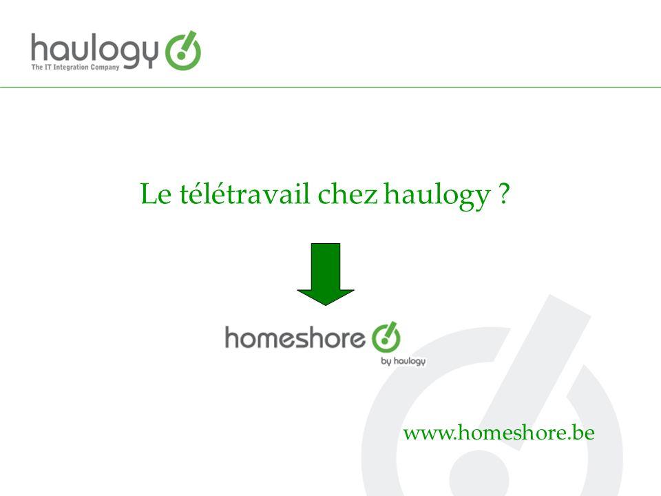 Le télétravail chez haulogy ? www.homeshore.be