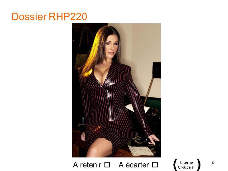12 Dossier RHP220 A retenir A écarter