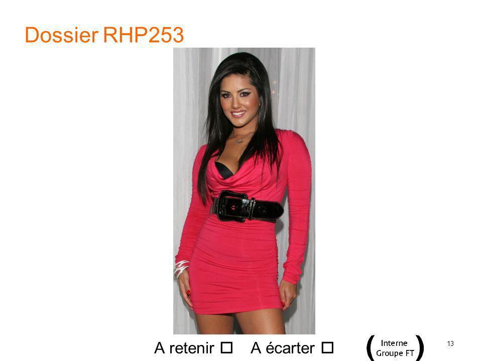 13 Dossier RHP253 A retenir A écarter